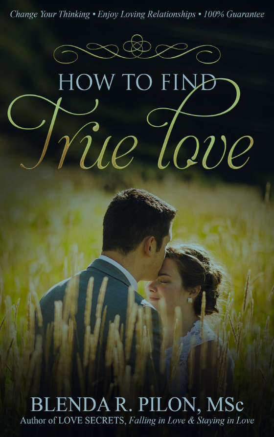 How to Find True Love by Blenda Pilon